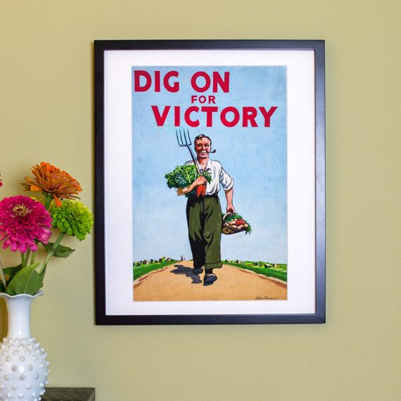 Dig On For Victory - Vintage Poster Reproduction