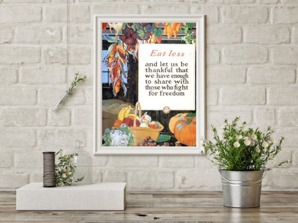EAT LESS AND LET US BE THANKFUL - Thanksgiving Poster
