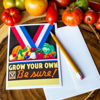 Grow Your Own - Be Sure! - Greeting Card