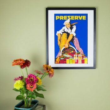 Preserve Poster - Uncle Sam with a Cornucopia of fresh Produce