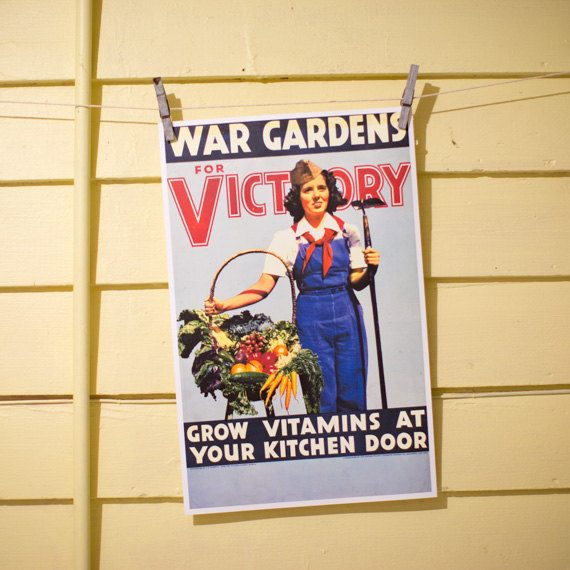War Gardens for Victory - Vintage Victory Garden Poster Reproduction