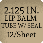 "2.125"" x 2.125"" Tamper Evident Tab Lip Balm Labels"