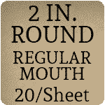 2 inch Round (Regular Mouth) [20 per sheet]