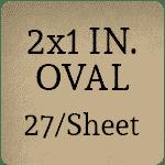 2x1 Oval [27 per sheet]