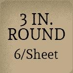 3 inch Round [6 per sheet]